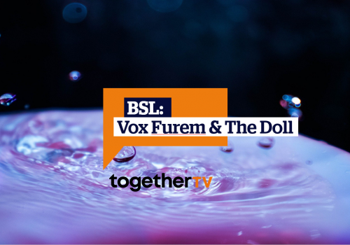 BSL: Vox Furem & The Doll